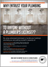 Why entrust your plumbing to anyone without a plumber's license?