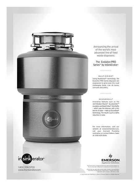 Announcing the arrival of the world's most advanced line of food waste disposers: The Evolution PRO Series™ by InSinkErator®