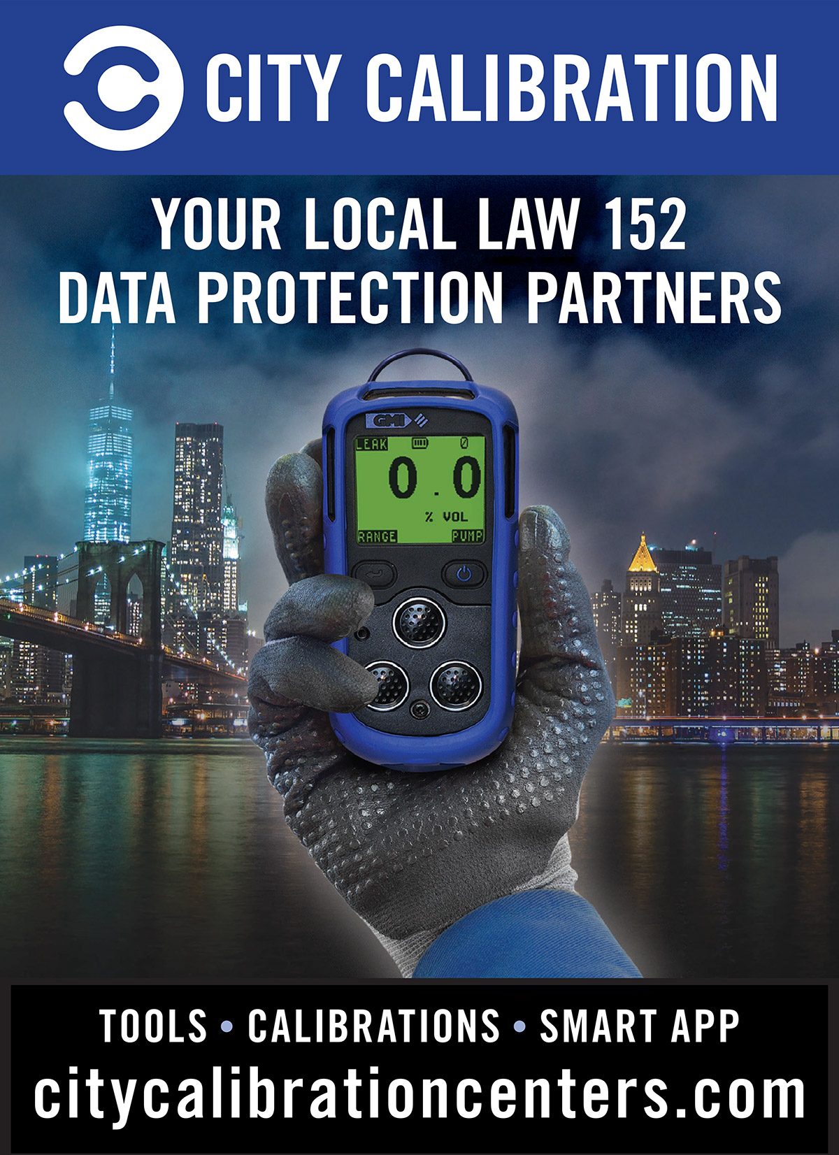 City Calibration: Your Local Law 152 Data Protection Partners. Tools. Calibrations. Smart App.